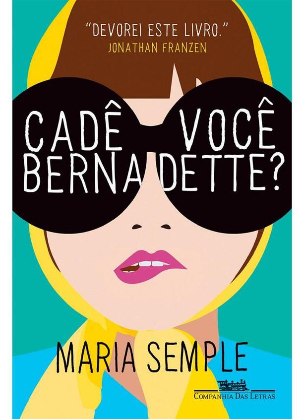 Cadê Você Bernadette? (Foto: Divulgação)
