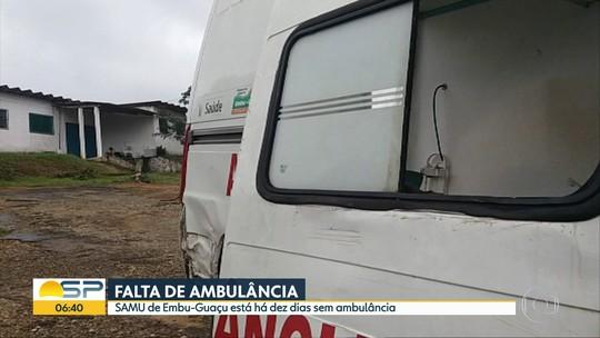 Embu-Guaçu completa dez dias sem ambulâncias do Samu