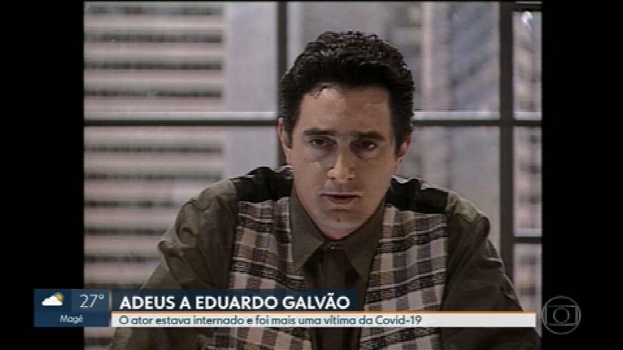 Ator Eduardo Galvão morre no Rio pela Covid-19