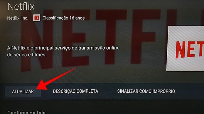 Atualize o app da Netflix (Foto: Reprodução/Paulo Alves)