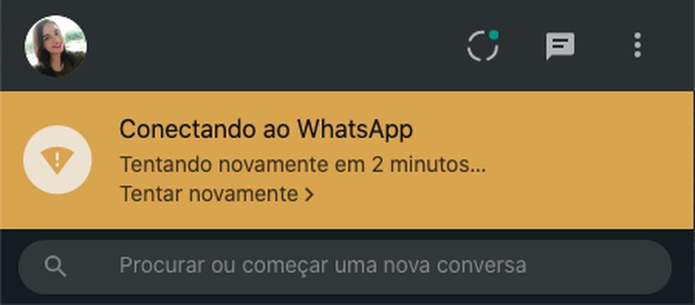 WhatsApp Web está fora do ar e não funciona na tarde desta terça-feira (15) — Foto: Reprodução/Aline Batista