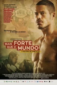 filme Mais Forte que o Mundo – A História de José Aldo