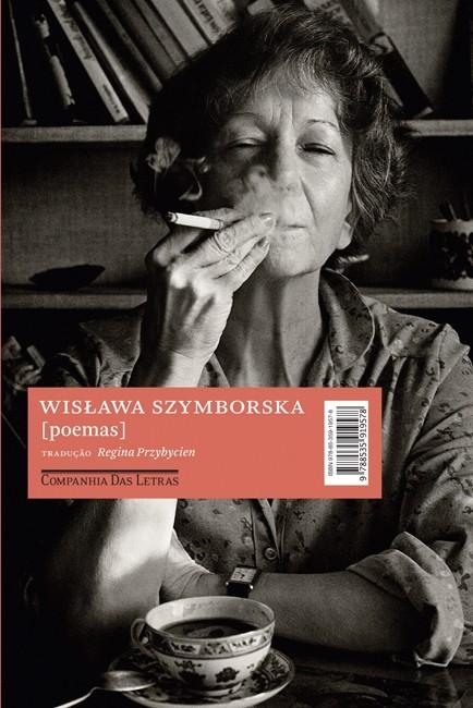 Poemas, de Wislawa Szymborska (Companhia das Letras, 2011) (Foto: Divulgação)