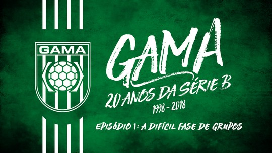 Gama, 20 anos da Série B: especial do GloboEsporte.com relembra a maior conquista do Alviverde