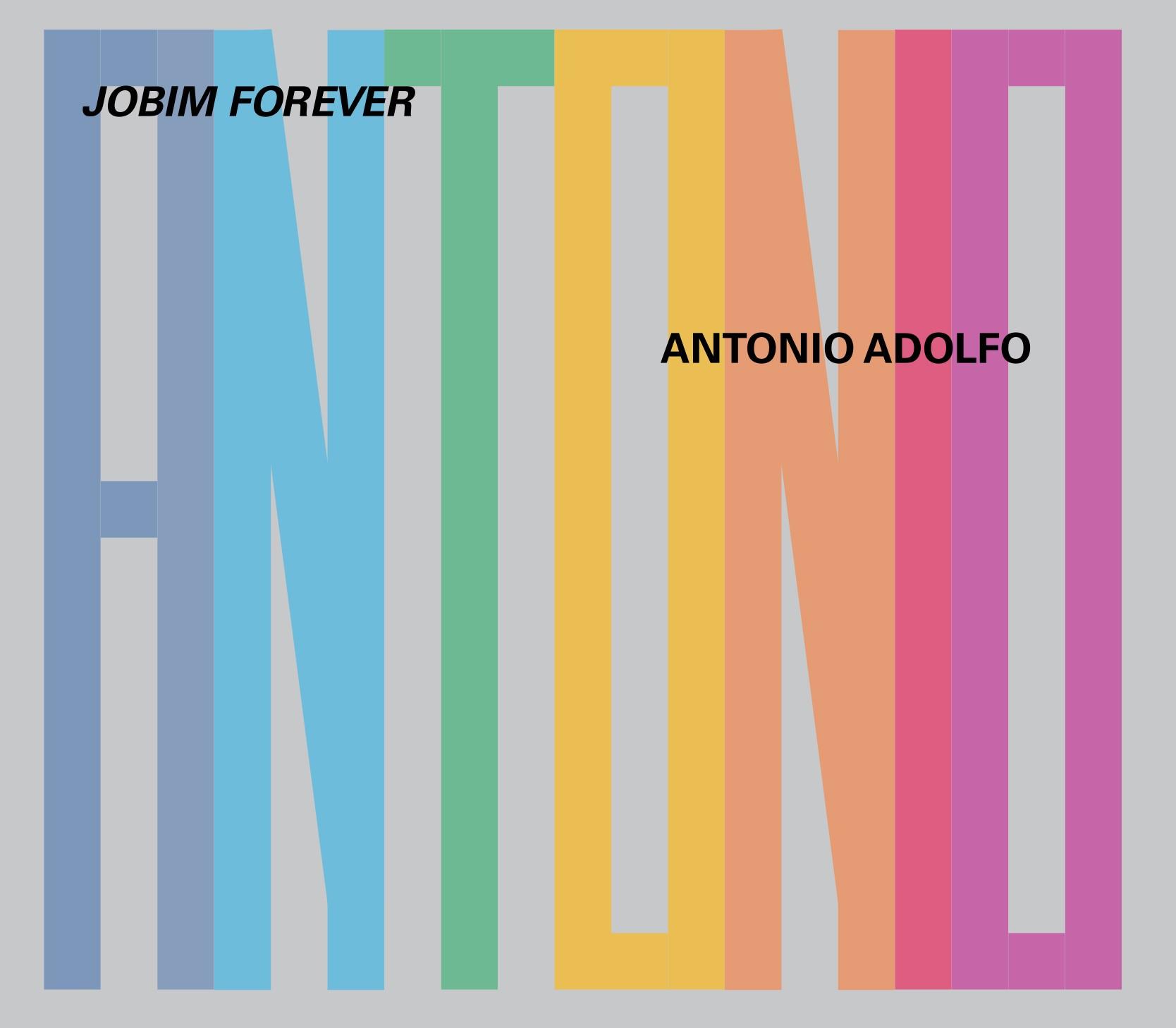 Pianista Antonio Adolfo entra no Tom carioca dos anos 1960 com o álbum 'Jobim forever'