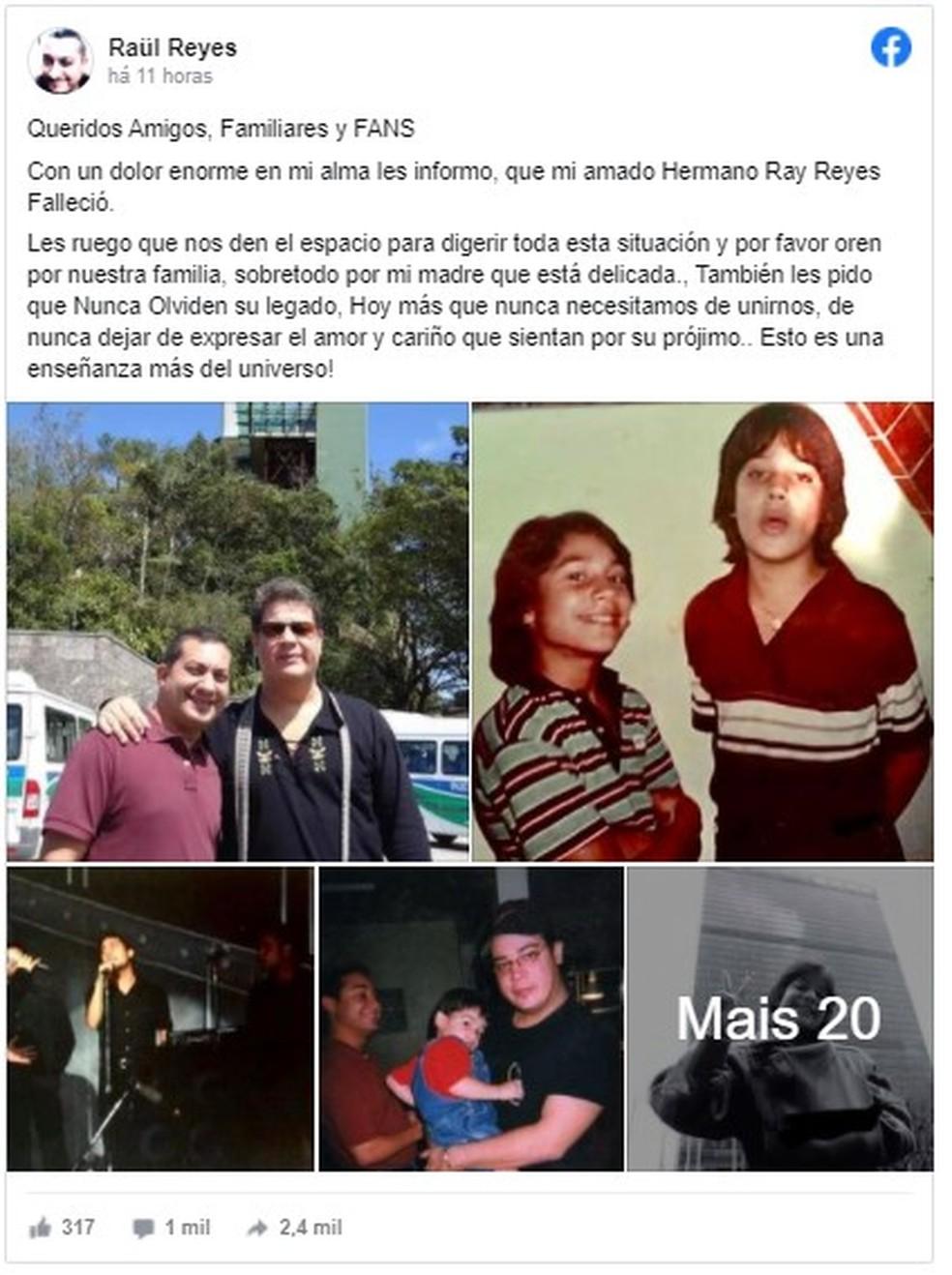 O anúncio foi feito por Raül Reyes, irmão de Ray Reys, através de uma publicação nas redes sociais, na noite desta sexta-feira (30) — Foto: Reprodução/Facebook