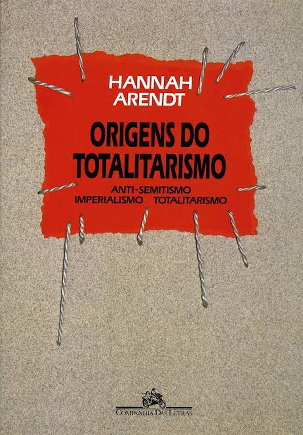 Trecho da obra 'Origens do totalitarismo', da pensadora alemã Hannah Arendt, apareceu em questão sobre o discurso de ódio nas redes sociais — Foto: Reprodução/Cia das Letras