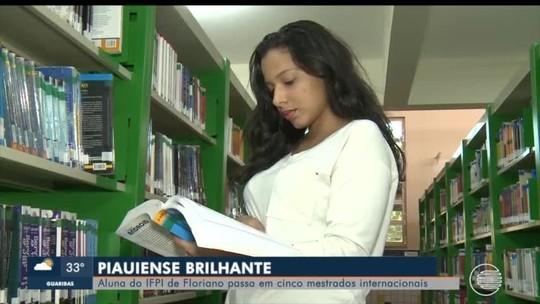 Estudante piauiense aprende a falar inglês sozinha e passa em cinco mestrados fora do Brasil