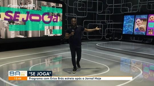 Se Joga! Novo programa da TV Globo estreia na tarde desta segunda-feira