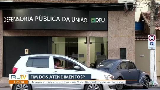 Defensoria Pública da União em Volta Redonda pode ser fechada