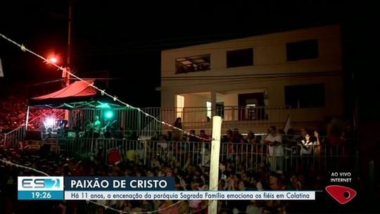 Encenação da Paixão de Cristo reúne milhares de pessoas em Colatina, ES