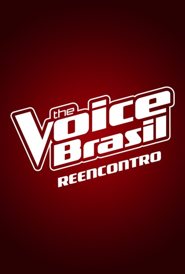 The Voice Brasil - Reencontro - undefined