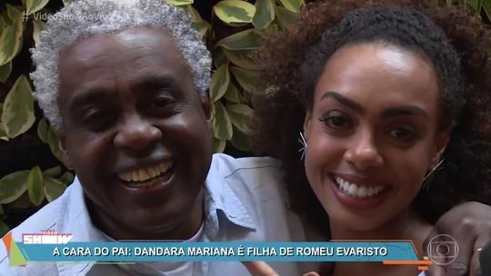 Filha de Romeu Evaristo, Dandara Mariana fala da relação com o pai: 'A gente troca muita figurinha'