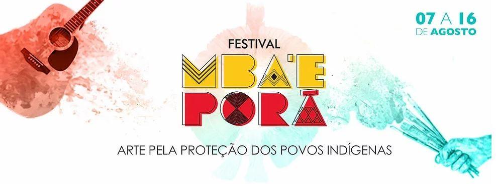 Festival Mba'e Porã em prol das comunidades indígenas do MS tem início nesta sexta-feira (7)