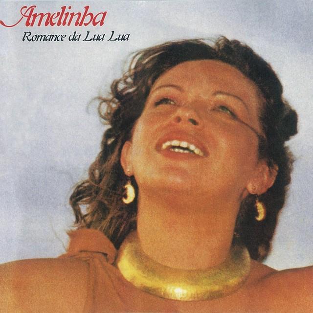 Discos para descobrir em casa – 'Romance da lua lua', Amelinha, 1983