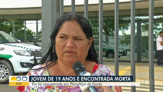 Mãe diz que jovem sequestrada em Goiás e encontrada morta no DF estava 'muito feliz'