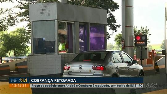 Praça de pedágio entre Andirá e Cambará é reativada, com tarifa de R$ 21,90