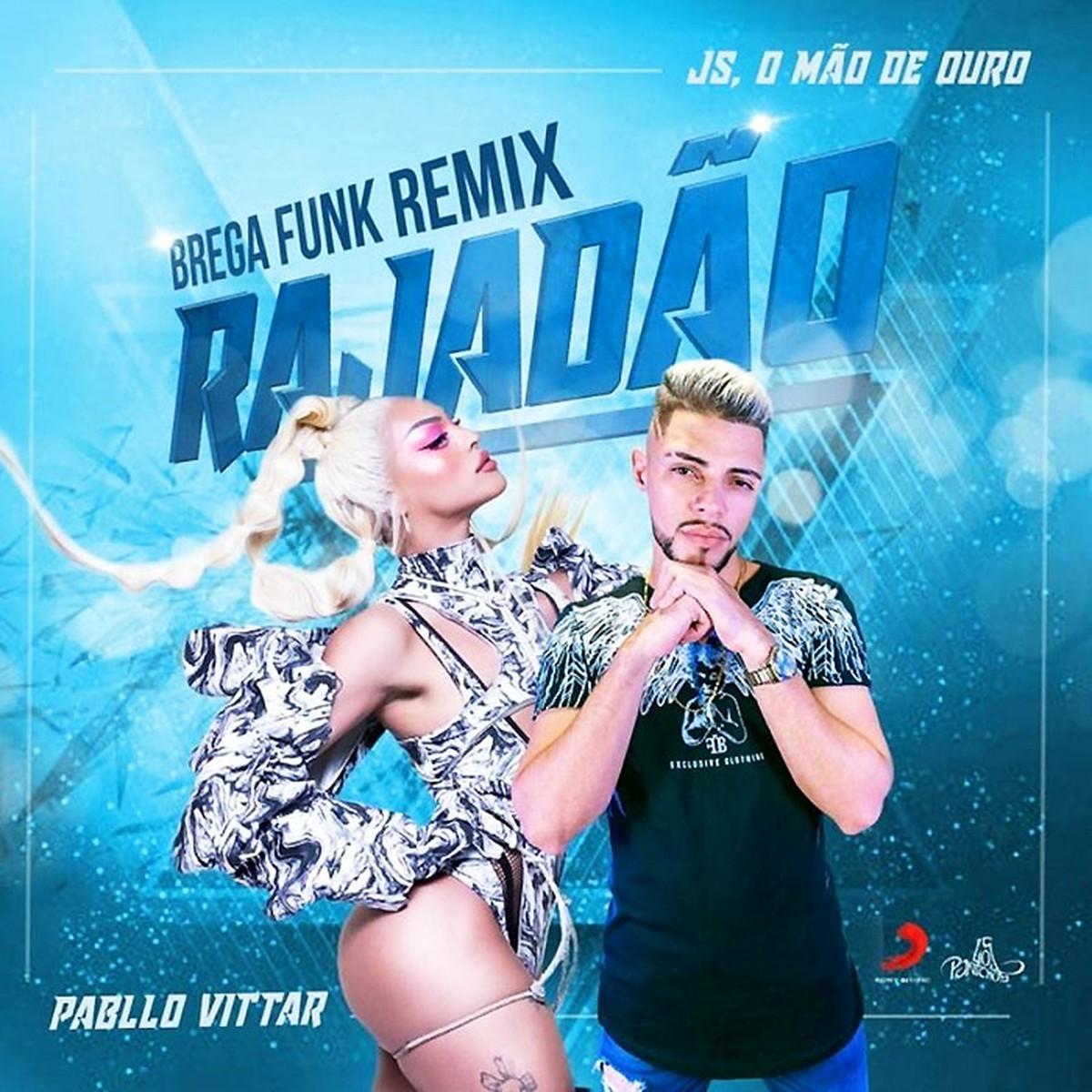 JS erra a 'mão de ouro' no remix brega-funk de 'Rajadão', hit de Pabllo Vittar | Blog do Mauro Ferreira