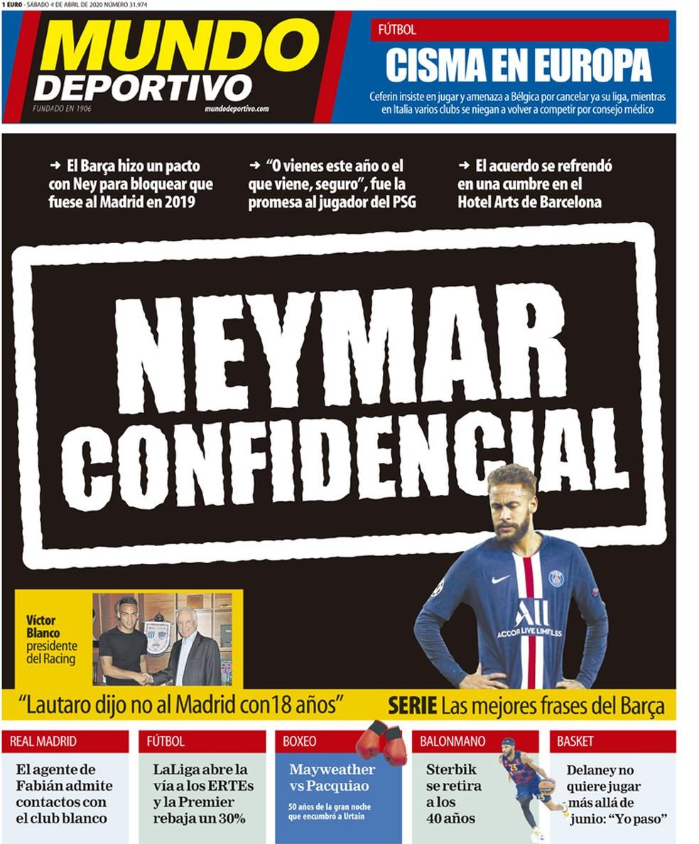 """""""Mundo Deportivo"""" publica que Barcelona fez pacto com Neymar para evitar sua ida ao Real Madrid em 2019 — Foto: Reprodução/Mundo Deportivo"""