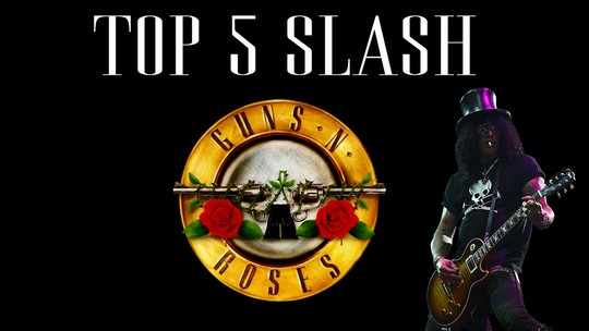 Guns N' Roses volta com Slash e Axl; vídeo mostra top 5 do guitarrista