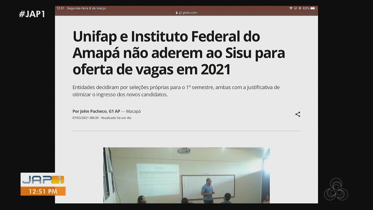 G1: Unifap e Ifap decidem não ofertar vagas por meio do Sisu no 1º semestre de 2021