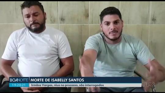 Acusados de matar youtuber Isabelly Santos são interrogados por cerca de uma hora, em São José dos Pinhais