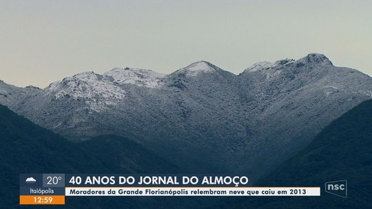 Neve na Grande Florianópolis: Jornal do Almoço relembra frio intenso do inverno de 2013