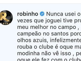 'Diretor safado é o que mais tem', diz Robinho ao rebater críticas (Reprodução/Instagram)