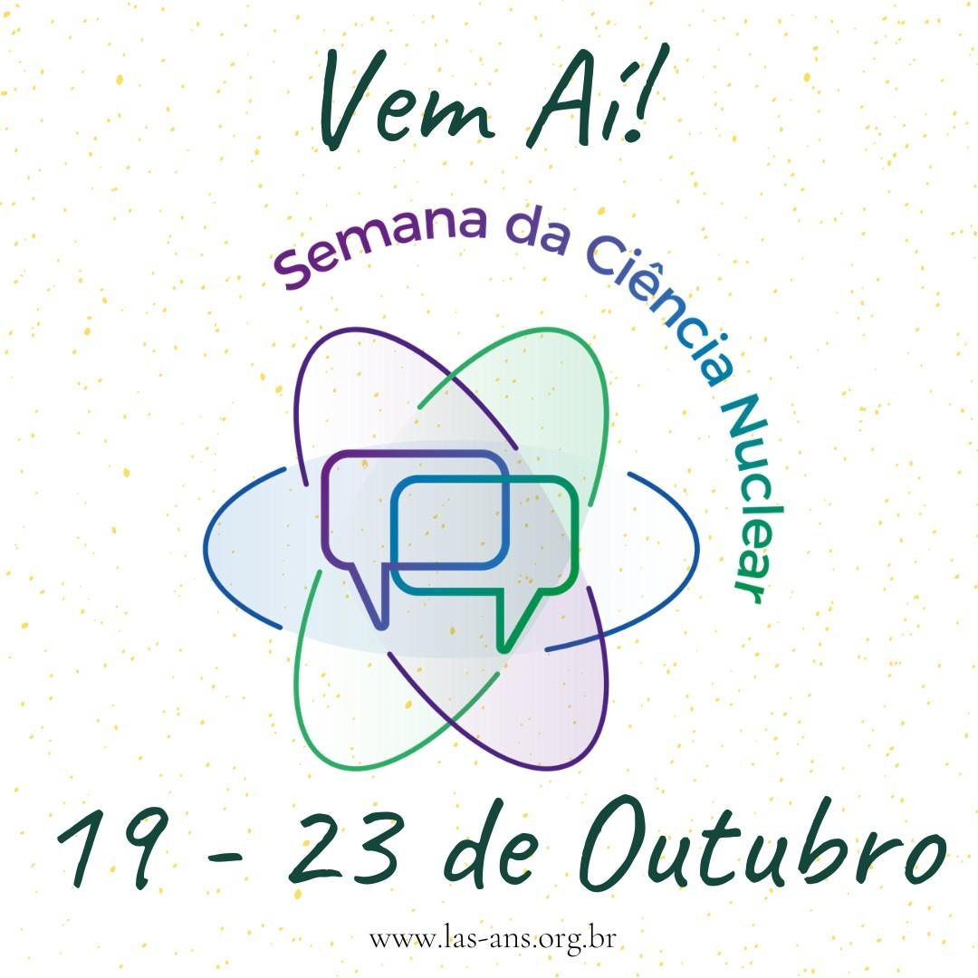 A programação da Semana da Ciência Nuclear começa no dia 19 de outubro (Foto: Divulgação)
