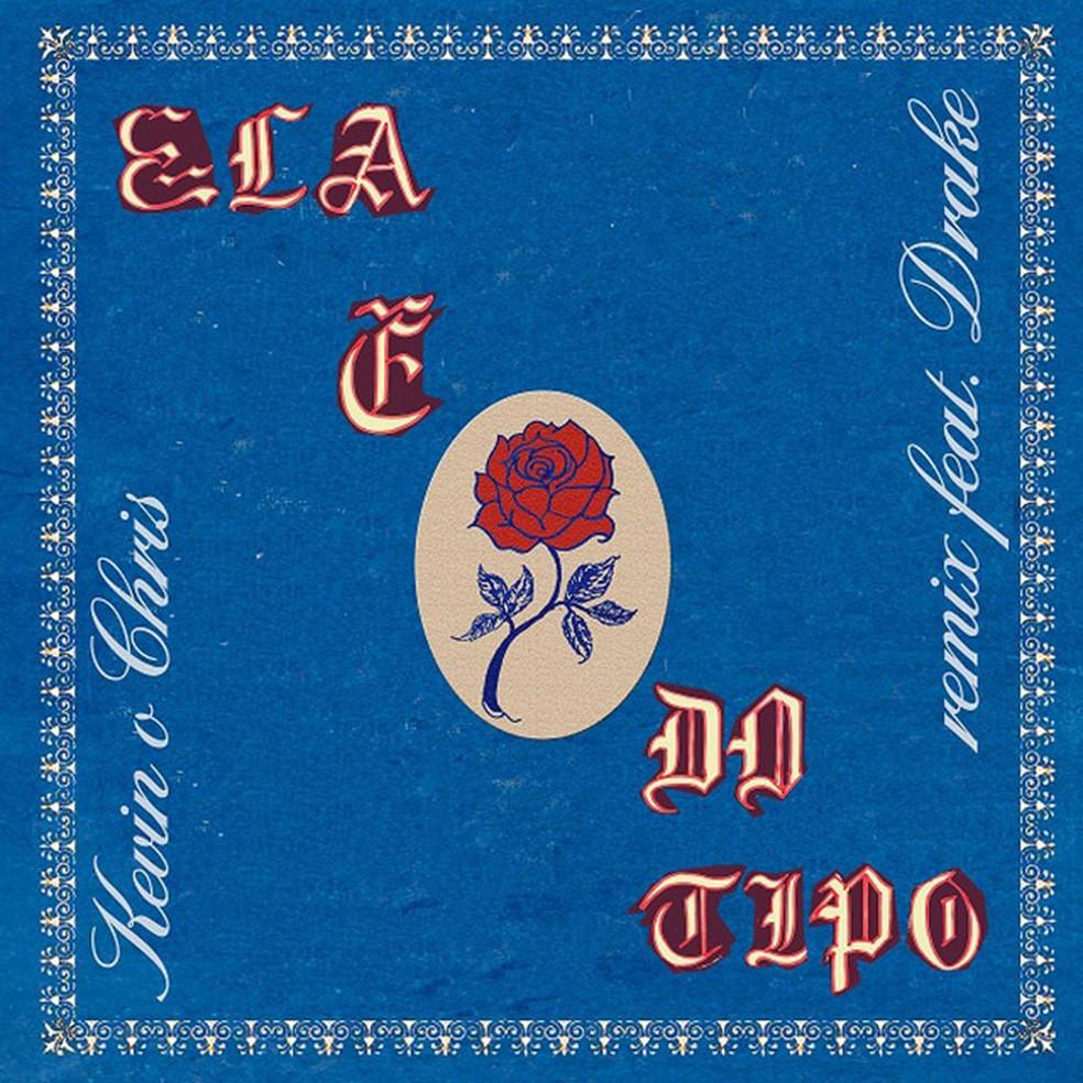 Capa do single com remix de 'Ela é do tipo', de Kevin O Chris com Drake — Foto: Divulgação