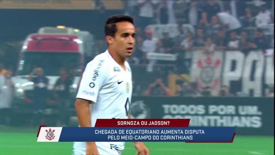 Jornalistas falam sobre a disputa no meio-campo do Corinthians entre Sornoza e Jadson