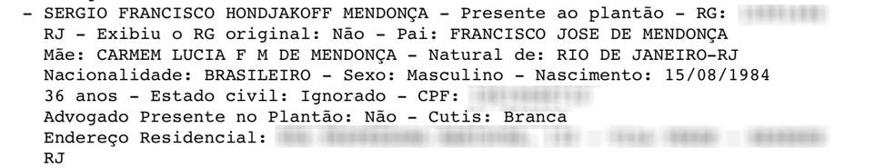 Boletim de Ocorrência lista Sérgio Hondjakoff entre os pacientes que estavam na clínica — Foto: Reprodução