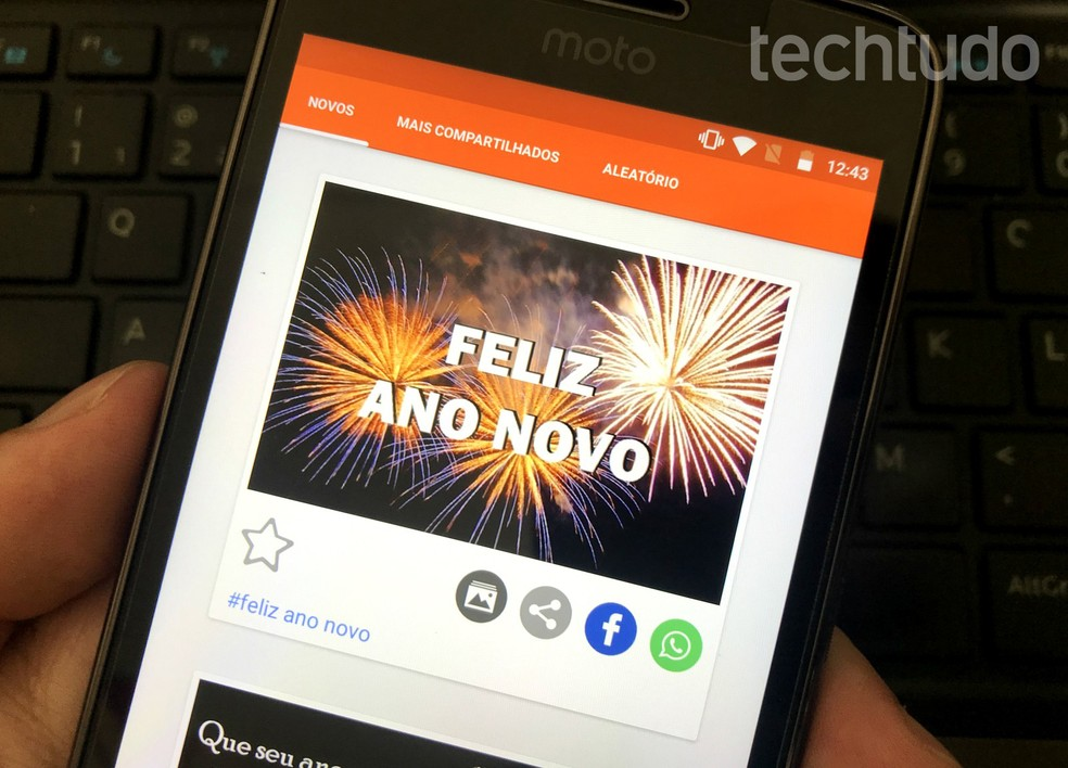 Aplicativos para Android e iPhone têm mensagens prontas para enviar no Ano Novo — Foto: Rodrigo Fernandes/TechTudo
