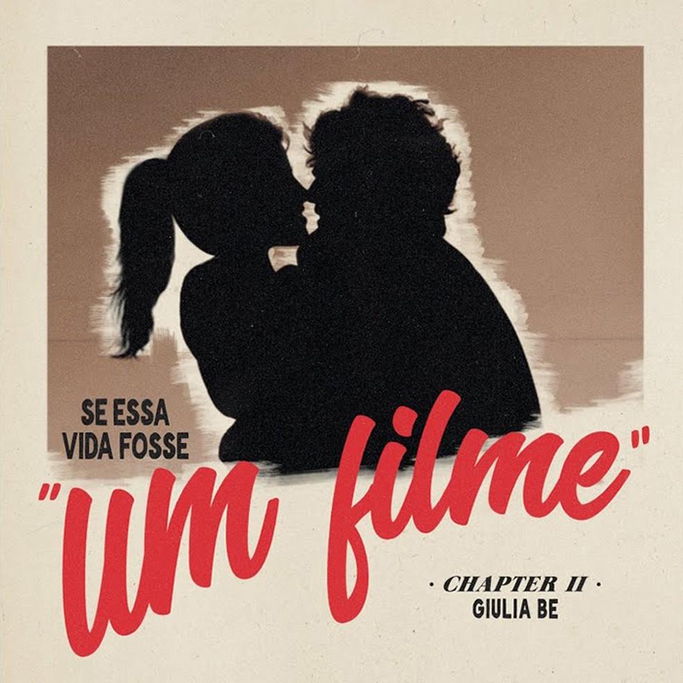 Capa do single 'Se essa vida fosse um filme', de Giulia Be — Foto: Divulgação