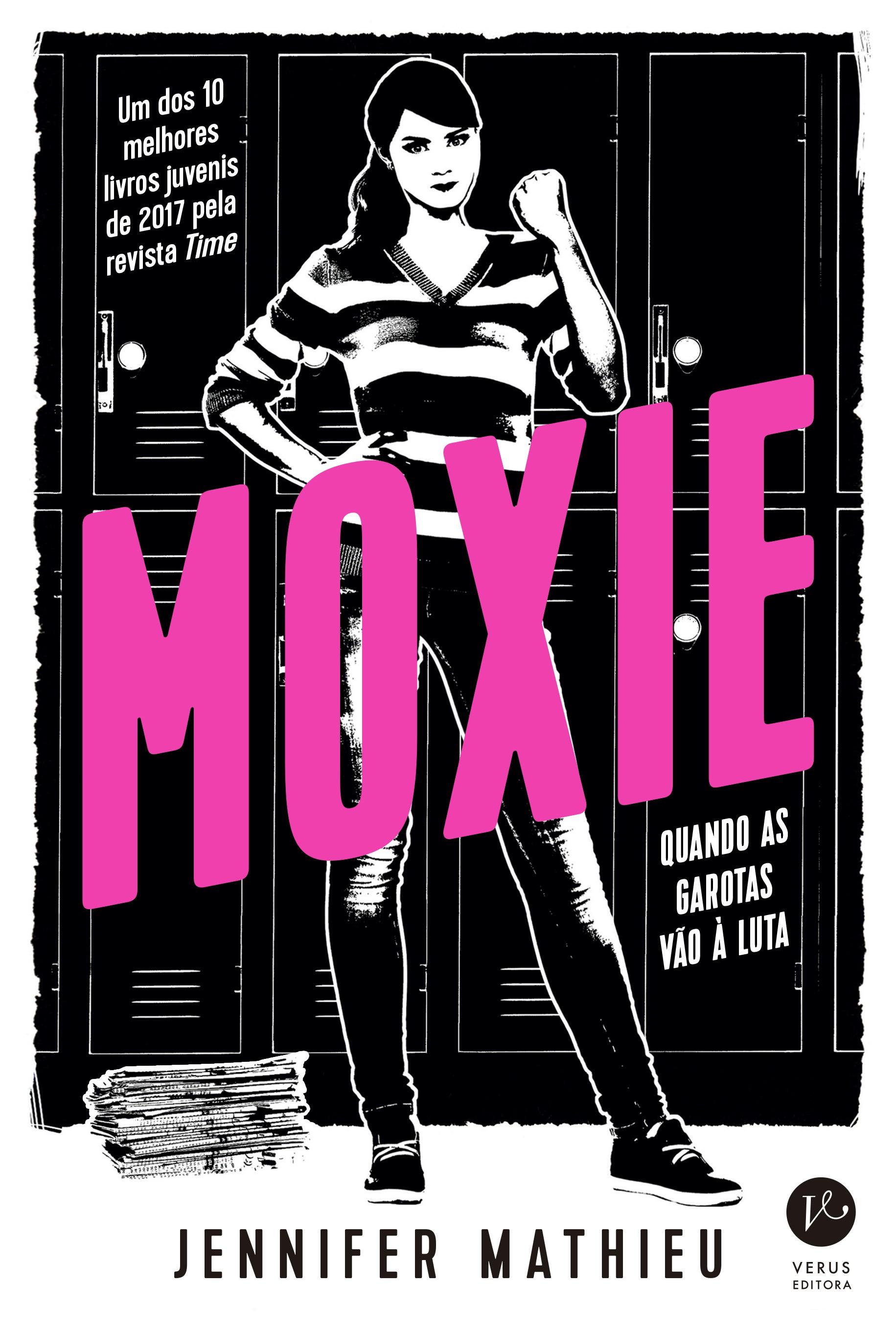 Moxie foi considerado um dos melhores livros de 2017 (Foto: Divulgação)