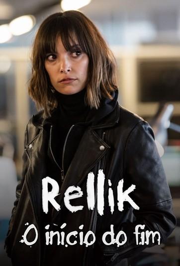 Rellik – O Início do Fim