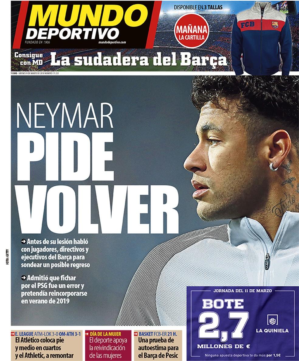 """""""Neymar pede para voltar"""", diz o """"Mundo Deportivo"""" (Foto: Reprodução/Mundo Deportivo)"""