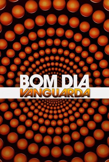 Bom Dia Vanguarda - undefined
