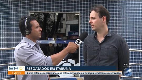 Venezuelanos são resgatados em situação semelhante à escravidão em Itabuna