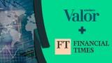Assine o Valor Econômico e Ganhe acesso ao Financial Times
