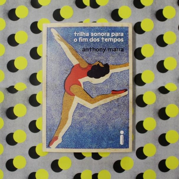 Livro Trilha Sonora Para o Fim dos Tempos, da Intrínseca (Foto: Reprodução/Instagram)