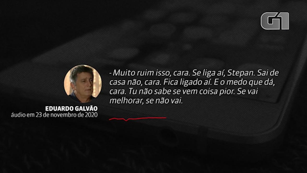 VÍDEO: 'Sai de casa não', disse Eduardo Galvão em áudio à Stepan Nercessian