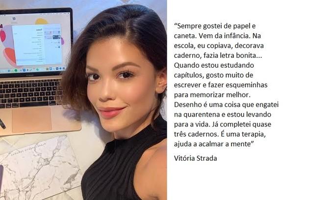 Vitória Strada tem uma nova atividade: desenhar (Foto: Reprodução)