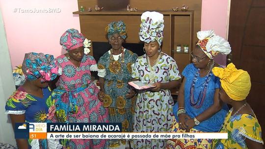 Conheça a história da família de baianas unida pelo acarajé