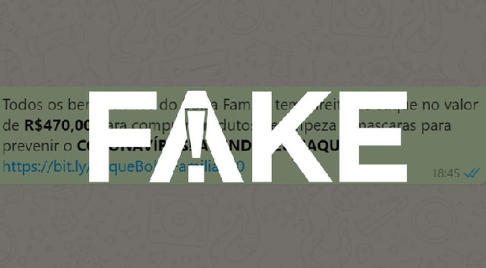 É #FAKE mensagem sobre o Bolsa Família — Foto:  G1