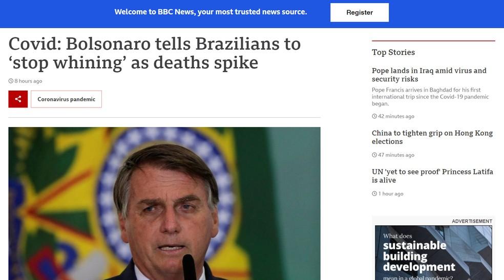 'Chega de frescura, de mimimi': frase de Bolsonaro repercute na imprensa internacional — Foto: Reprodução/BBC