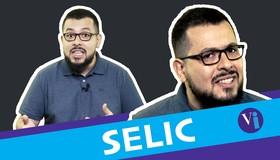 O que é Selic e por que ela importa?