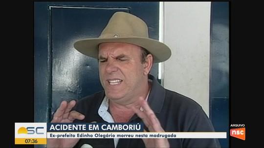Edson Olegário, o Edinho, ex-prefeito de Camboriú morre em acidente