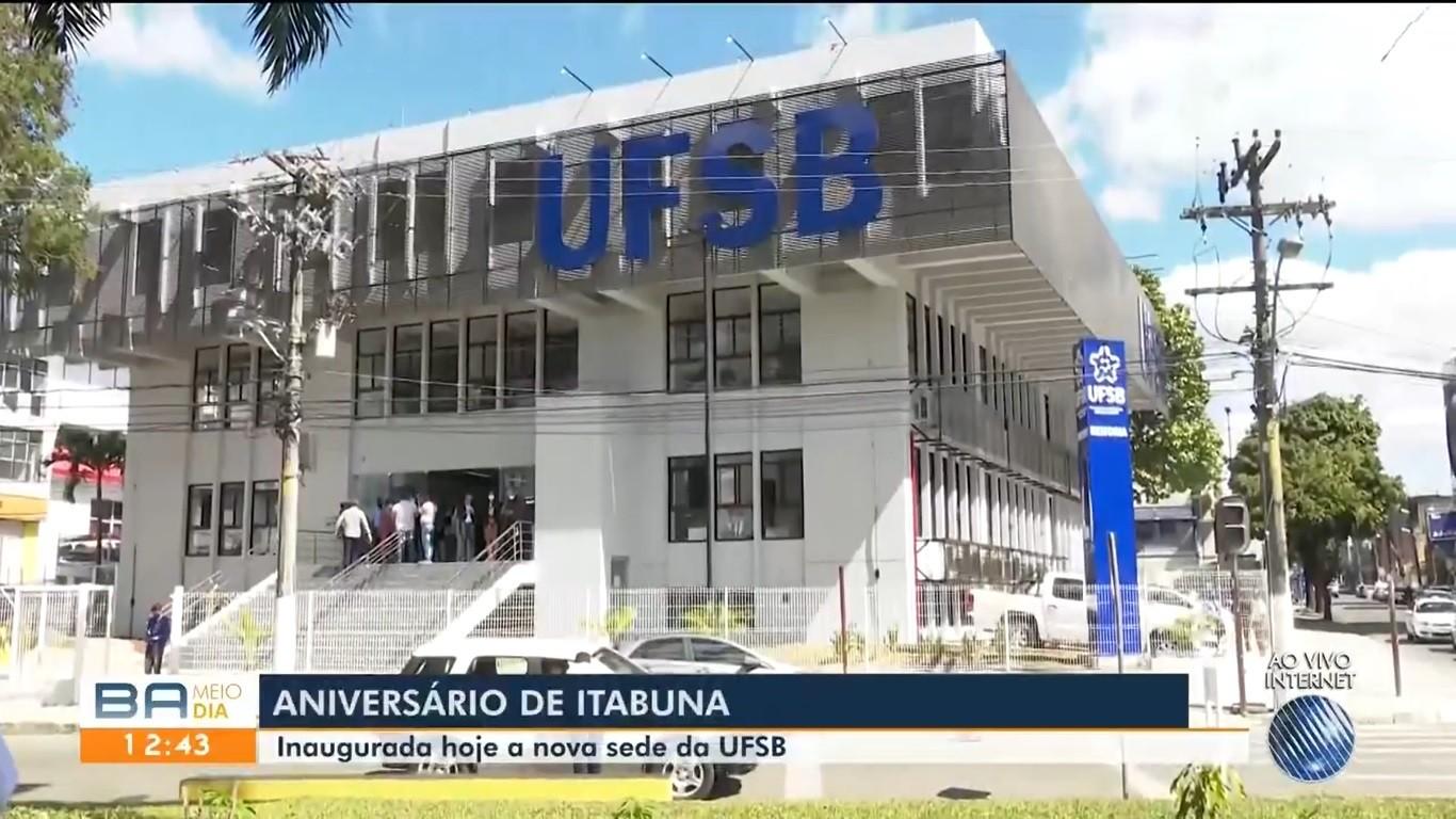Nova sede da Universidade Federal do Sul da Bahia é inaugurada em Itabuna