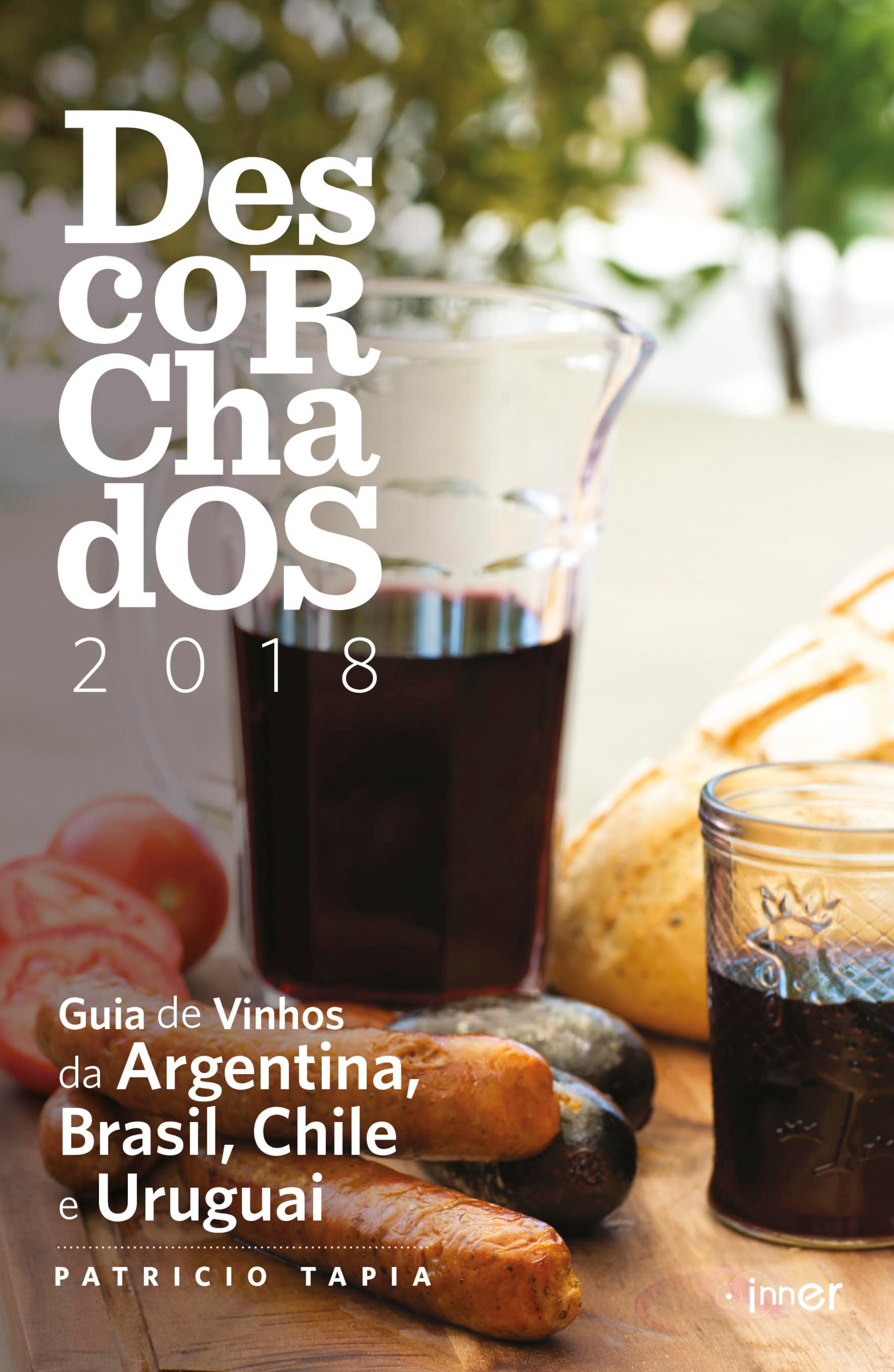 Guia lista os principias vinhos da América do Sul